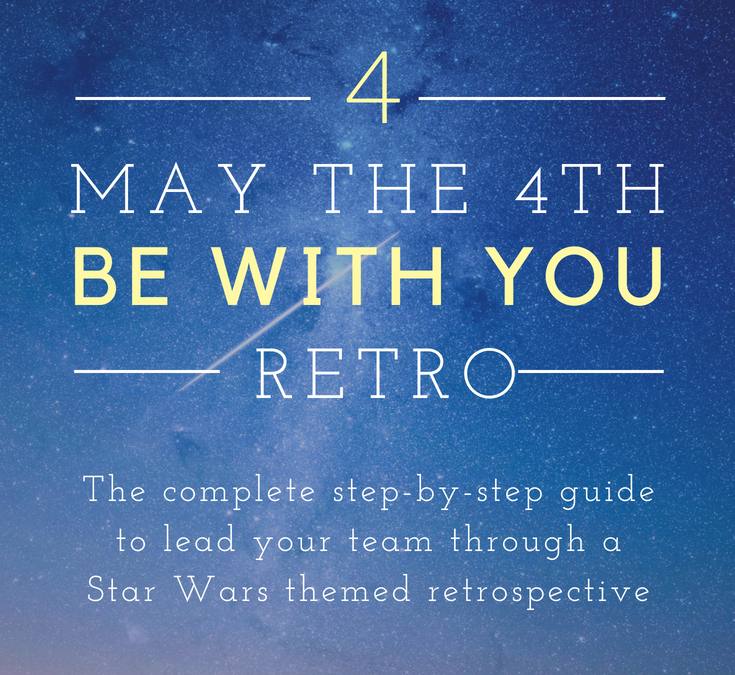 Star Wars Retrospective: Scrum Team Values